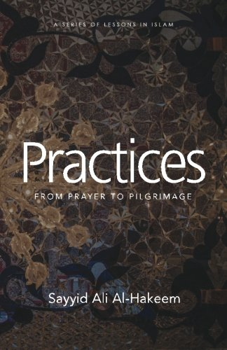 Practices: From Prayer to Pilgrimage